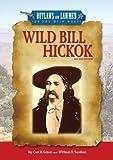 Wild Bill Hickok, Carl R. Green and William R. Sanford, 0766031772