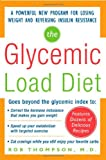 The Glycemic Load Diet, Rob Thompson, 0071462694
