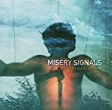 Of Malice and the Magnum Heart by Misery Signals (2004-06-01)