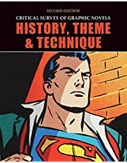 Critical Survey of Graphic Novels: History, Theme, and Technique, Second Edition: Print Purchase Includes Free Online Access