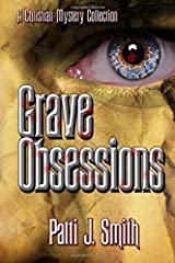 Grave Obsessions by Smith, Patti J. (2015) Paperback Paperback