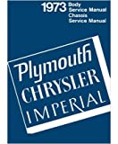 Plymouth Chrysler Imperial 1973 Body Service Manual