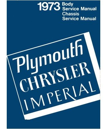 1973 Chassis Service Manual Plymouth, Chrysler Imperial (A/c Scamp Plymouth)