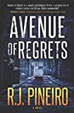 Avenue of Regrets by  R.J. Pineiro in stock, buy online here