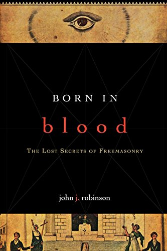(Born in Blood: The Lost Secrets of Freemasonry)