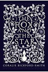 Coralie Bickford-smith: Fox and the Star (Hardcover); 2015 Edition