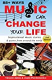 88+ Ways Music Can Change Your Life - 2nd