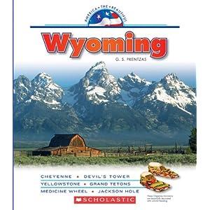 Wyoming (America the Beautiful, Third) G. S. Prentzas