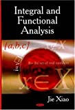 Integral and Functional Analysis, Jie Xiao, 1600217842