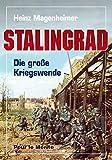 Stalingrad: Die große Kriegswende