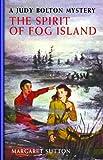 The Spirit of Fog Island, Margaret Sutton, 1429090421