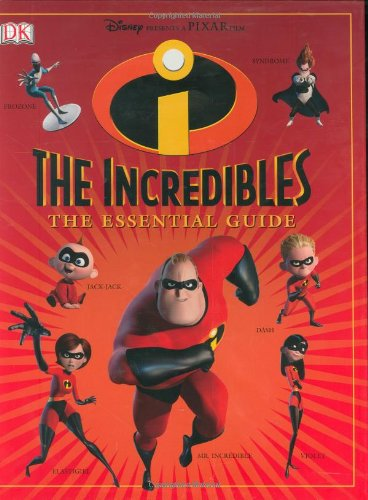 The Incredibles: The Essential Guide (DK Essential Guides)