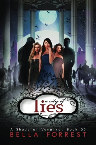 A Shade of Vampire 55: A City of Lies (Volume 55)
