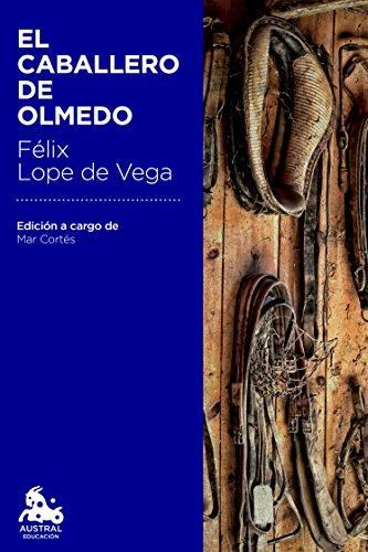 Descargar Libro El Caballero De Olmedo De Félix Lope Félix Lope De Vega