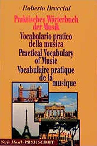 Praktisches Wörterbuch der Musik: (Italienisch-Englisch-Deutsch-Französisch) (Serie Musik)
