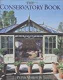 The Conservatory Book, Peter Marston, 0304356387