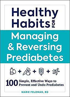 Book Cover: Healthy Habits for Managing & Reversing Prediabetes: 100 Simple, Effective Ways to Prevent and Undo Prediabetes
