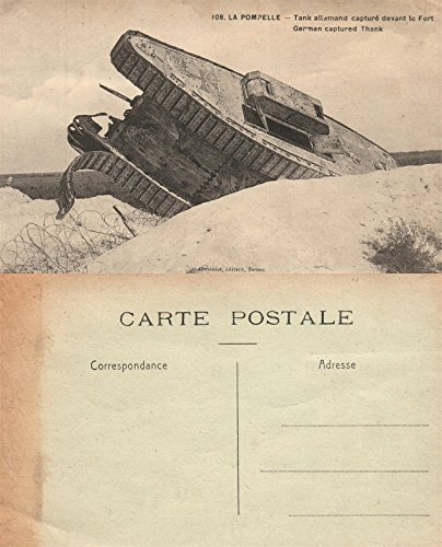 GERMAN CAPTURED TANK WWI ANTIQUE FRENCH POSTCARD