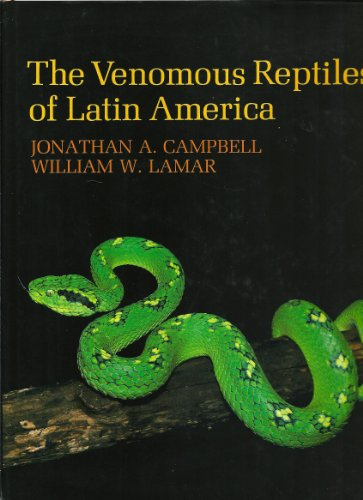 The Venomous Reptiles of Latin America (Comstock Book)
