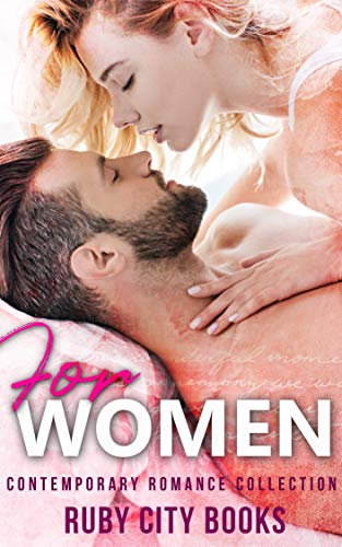 (For Women: Contemporary Romance Collection)