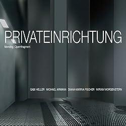Privateinrichtung. Die Oper als Hörbuch