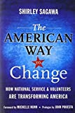 download ebook the american way to change: how national service and volunteers are transforming america by shirley sagawa (2010-05-03) pdf epub