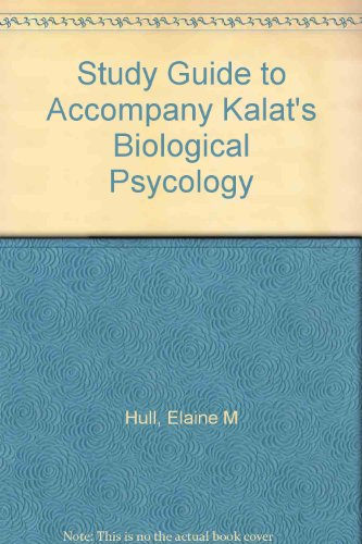 Biological Psychology, 5th edition (Study Guide)