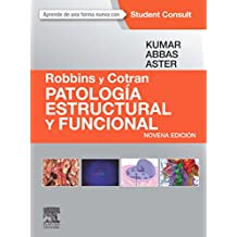 Robbins y Cotran. Patología estructural y funcional. Student consult