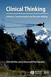 Clinical Thinking: Evidence, Communication and Decision Making