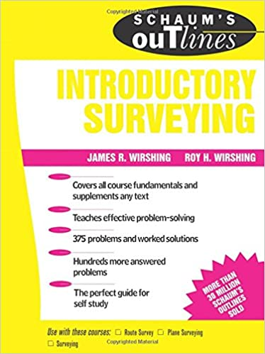 Schaum S Outline Of Introductory Surveying Schaum S Roy Wirshing