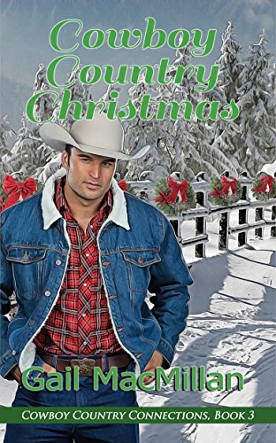 Cowboy Country Christmas (Cowboy Country Connections) by [MacMillan, Gail]