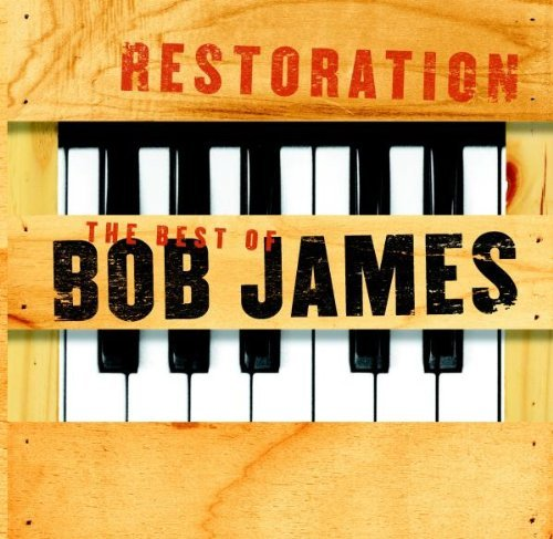 Bob James - Restoration: The Best Of Bob James By Bob James (2002-01-28) - Zortam Music