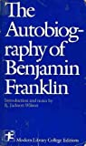 The Autobiography of Benjamin Franklin, Franklin, Benjamin, 0394326695