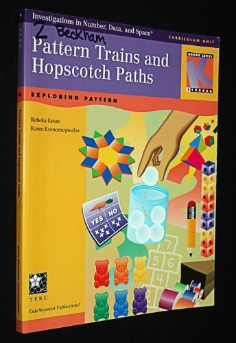 Pattern Trains & Hopscotch Paths: Exploring Pattern (Investigations in Number, Data, and Space Series)