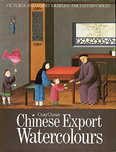 Chinese Export (Chinese Export Watercolours (Far Eastern))