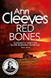 Red Bones (Shetland #3)