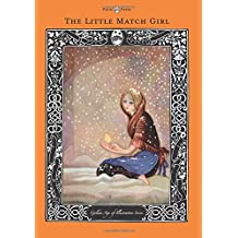 The Little Match Girl - The Golden Age of Illustration Series