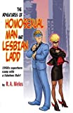 The Adventures of Homosexual Man and Lesbian Ladd