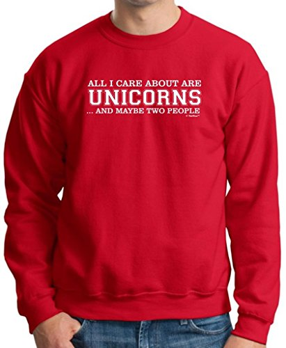 All I Care About are Unicorns and Maybe Two People Premium Crewneck Sweatshirt Medium Deep Red