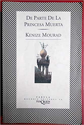 De parte de la princesa muerta / Regards from the Dead Princess (Fbula) (Spanish Edition) (Spanish)