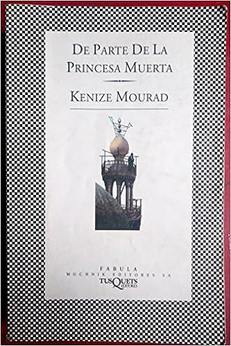 De parte de la princesa muerta / Regards from the Dead Princess (Fbula) (Spanish Edition) (Spanish)