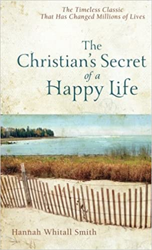 Book The Christian's Secret of a Happy Life by Hannah Whitall Smith (2012-12-01)