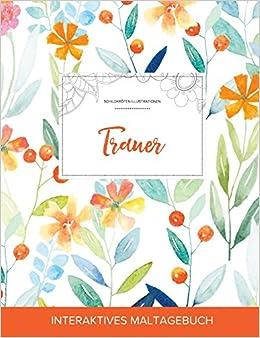 Maltagebuch für Erwachsene: Trauer (Schildkröten Illustrationen, Frühlingsblumen)