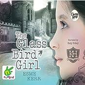 The Glass Bird Girl | Esme Kerr