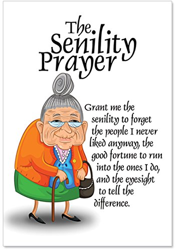 Amazon Senility Prayer Unique Funny Birthday Card With