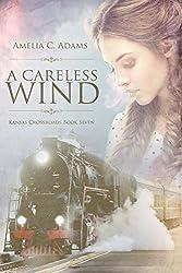A Careless Wind (Kansas Crossroads Book 7)