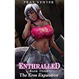 Enthralled: Book 3: The Eros Expansion