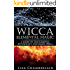 Wicca Elemental Magic: A Guide to the Elements, Witchcraft, and Magic Spells (Wicca Books Book 2)