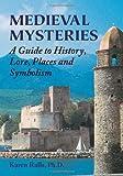 Medieval Mysteries, Karen Ralls, 0892541725
