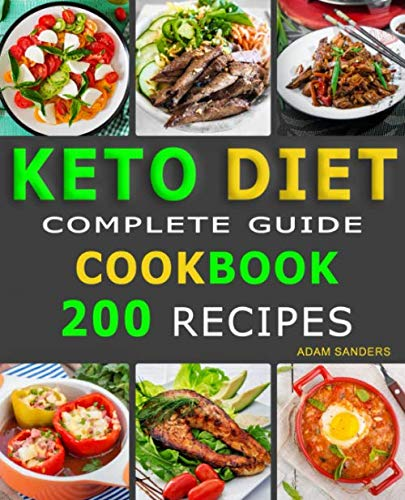 Ketogenic Diet  For Beginners: 14 Days For Weight Loss Challenge And Burn Fat Forever. Lose Up to 15 Pounds In 2 Weeks. Cookbook with 200 Low-Carb, Healthy and Easy to Make Keto Diet Recipes. (The Best Healthy Diet To Lose Weight Fast)